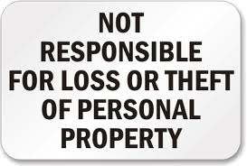 Fitness Studio Not responsable for lost or stolen property