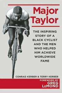 Black Cyclist Major Taylor Book by Conrad and Terry Kerber