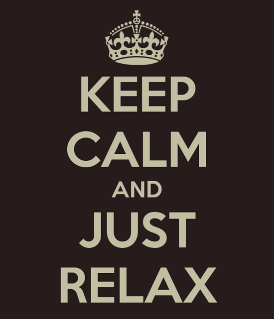 keep-calm-and-just-relax-55