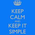 keep-calm-and-keep-it-simple-27