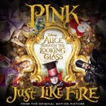 P!nk – Just Like Fire